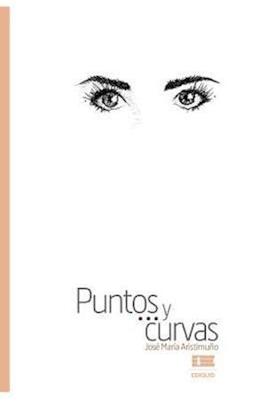 Bog, paperback Puntos y Curvas af Jose Maria Aristimuno