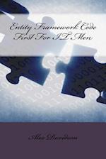 Entity Framework Code First for It Men af Alex Davidson