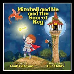 Bog, paperback Mitchell and Me and the Secret Key af Miah Allsman