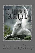 White Wolf Survival