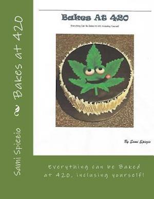 Bog, paperback Bakes at 420 af MR Sami Spiezio