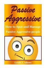 Passive Aggressive af Lynda J. Adams