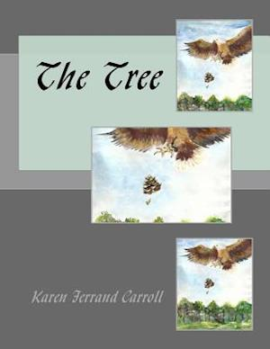 Bog, paperback The Tree af Karen Ferrand Carroll