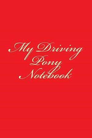 Bog, paperback My Driving Pony Notebook af Cartmell