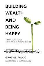 Building Wealth and Being Happy