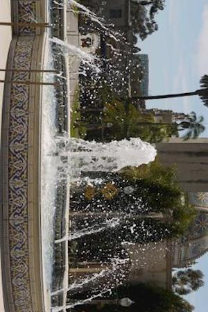 Bog, paperback The Fountain in Balboa Park of San Diego, California af Unique Journal