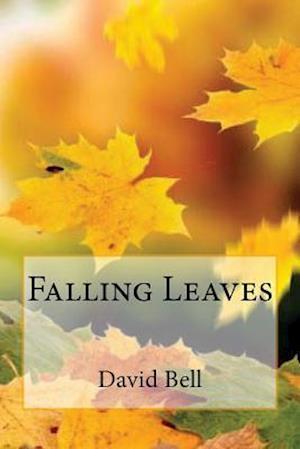Bog, paperback Falling Leaves af David Bell