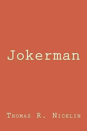 Bog, paperback Jokerman af Thomas R. Nicklin