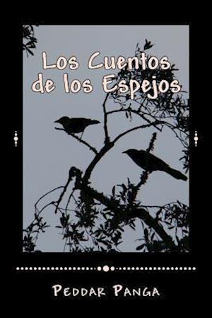 Bog, paperback Los Cuentos de Los Espejos af Peddar y. Panga