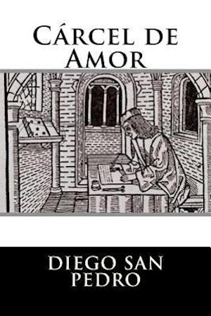 Bog, paperback Carcel de Amor (Spanish Edition) af Diego San Pedro