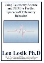 Using Telemetry Science and Phm to Predict Spacecrfaft Telemetry Behavior