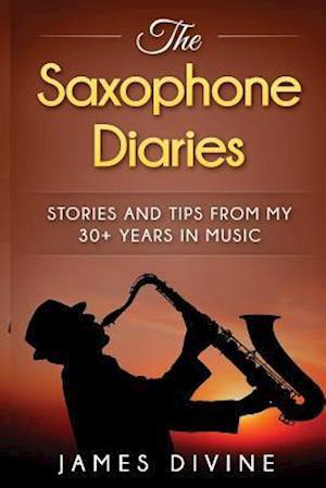 Bog, paperback The Saxophone Diaries af James Divine
