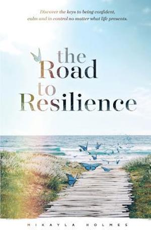 Bog, paperback The Road to Resilience af Mikayla Holmes