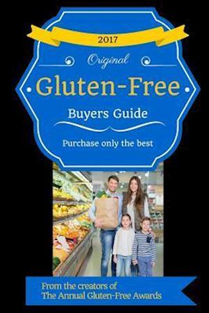 Bog, paperback 2017 Gluten Free Buyers Guide af Josh Schieffer, Jayme Schieffer