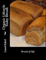 Organic Lifestyle Today Breads