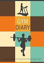 Gym Diary Workout Log Book and Food Journal Planner Diary in One