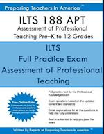 Ilts 188 Apt Assessment of Professional Teaching Pre?k to 12 Grades