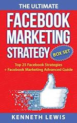 The Ultimate Facebook Marketing Strategy Guide