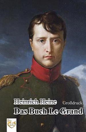 Bog, paperback Das Buch Le Grand (Grossdruck) af Heinrich Heine