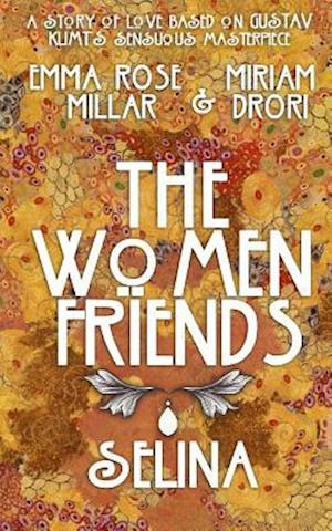 Bog, paperback The Women Friends af Miriam Drori, Emma Rose Millar