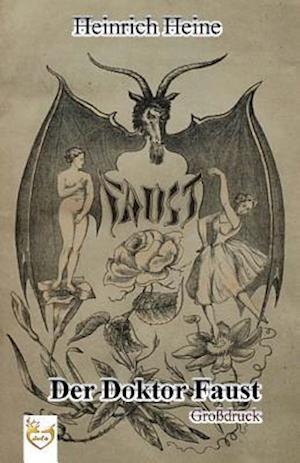 Bog, paperback Der Doktor Faust (Grossdruck) af Heinrich Heine