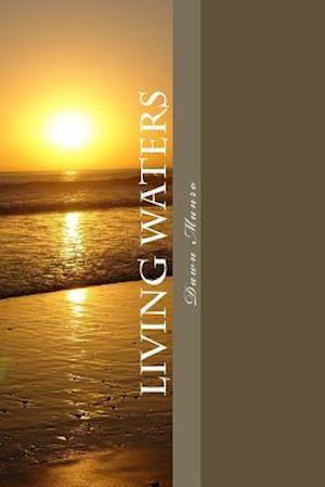 Bog, paperback Living Waters af MS Dawn Munro