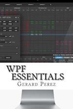 Wpf Essentials af Gerard Perez