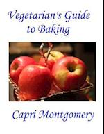 Vegetarian's Guide to Baking