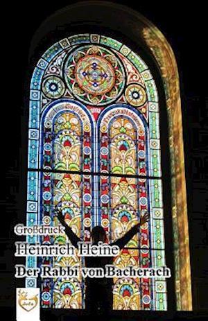 Bog, paperback Der Rabbi Von Bacherach (Grossdruck) af Heinrich Heine