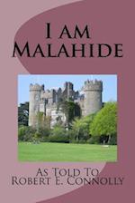 I Am Malahide