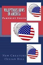 Voluptuous Bbws in America