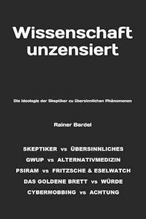 Bog, paperback Wissenschaft Unzensiert af Rainer Bardel