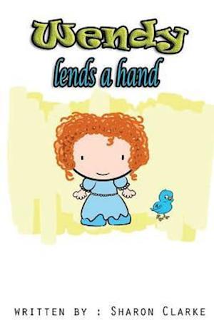 Bog, paperback Wendy Lends a Hand af Sharon Clarke