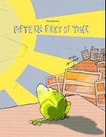 Fifteen Feet of Time