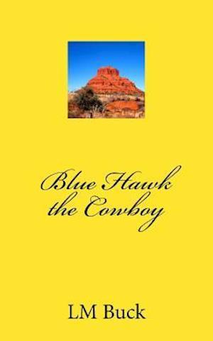 Bog, paperback Blue Hawk af LM Buck