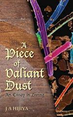 A Piece of Valiant Dust