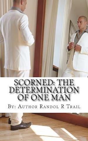 Bog, paperback Scorned af Randol R. Trail