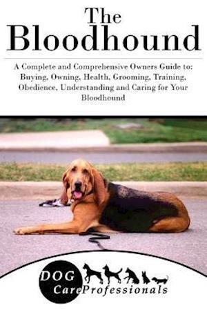 Bog, paperback The Bloodhound af Dog Care Professionals