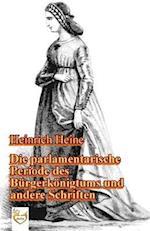 Die Parlamentarische Periode Des Burgerkonigtums
