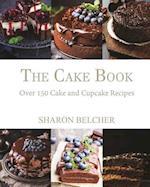 The Cake Book af Sharon Belcher