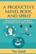 Productivity Pack - The Productive Mind, Body, and Spirit af Tim Swift