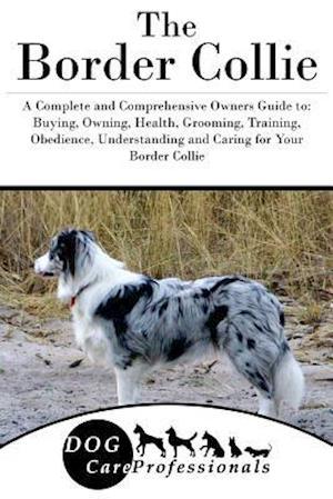 Bog, paperback The Border Collie af Dog Care Professionals