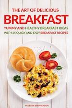 The Art of Delicious Breakfast