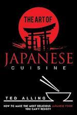 The Art of Japanese Cuisine