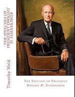 The Speeches of President Dwight D. Eisenhower