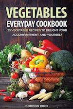 Vegetables Everyday Cookbook