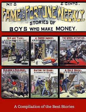 Bog, paperback Fame and Fortune Weekly - A Compilation of the Best Stories af Fame and Fortune Comic Books