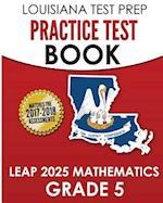 Louisiana Test Prep Practice Test Book Leap 2025 Mathematics Grade 5