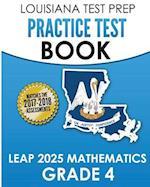 Louisiana Test Prep Practice Test Book Leap 2025 Mathematics Grade 4