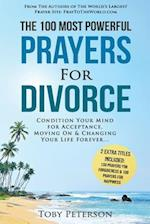 Prayer the 100 Most Powerful Prayers for Divorce 2 Amazing Bonus Books to Pray for Forgiveness & Happiness